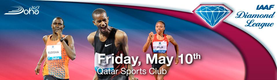 Бриллиантовая лига 2013 - Первый этап (Доха) - Прямая трансляция